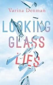 Looking Glass Lies by Varina Denman Paperback 2017 - Norwich, United Kingdom - Looking Glass Lies by Varina Denman Paperback 2017 - Norwich, United Kingdom