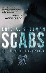 Scabs: The Gemini Exception by by Shelman, Eric a. -Paperback