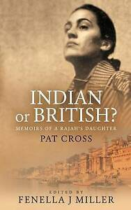 NEW Indian or British? by Pat Cross