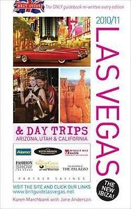 Brit Guide to Las Vegas 20102011 And Day Trips to Arizona Utah and Californi - <span itemprop='availableAtOrFrom'>Swindon, United Kingdom</span> - Brit Guide to Las Vegas 20102011 And Day Trips to Arizona Utah and Californi - Swindon, United Kingdom