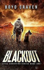 Blackout, Paperback by Craven, Boyd, III, Brand New, Free sh