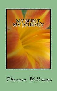 My-Spirit-My-Journey-Beginner-039-s-Guide-How-Discover-Decide-Delight-in-Your-Spirit