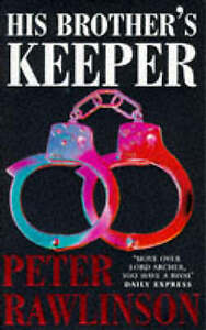 His Brother's Keeper, Rawlinson, Peter