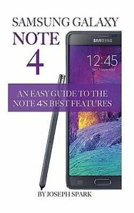 Samsung Galaxy Note 4 An Easy Guide Note 4's Best Feature by Spark Joseph