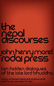 The Nepal Discourses by Morel, John Henry -Paperback