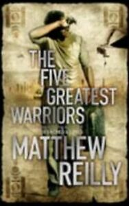 Matthew-Reilly-The-Five-Greatest-Warriors-Jack-West-Junior-3-Book