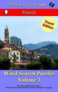 Parleremo Languages Word Search Puzzles Travel Edition French - Volume 3 (French