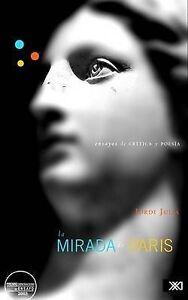 NEW La mirada de Paris (Spanish Edition) by Jordi Julia