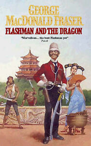Flashman-And-The-Dragon-Fraser-George-MacDonald-Good-0006173403