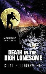 Death in the High Lonesome by Hollingsworth, Clint -Paperback