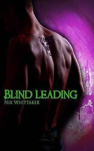 Blind Leading by Whittaker, Nix -Paperback