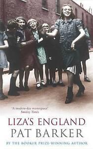 Liza's England, Pat Barker