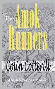 The Amok Runners by Cotterill, Colin -Paperback