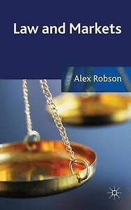 NEW Law and Markets by A. Robson