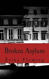 Broken Asylum by Fleming, Erika L. -Paperback