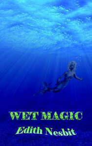 Wet Magic-ExLibrary