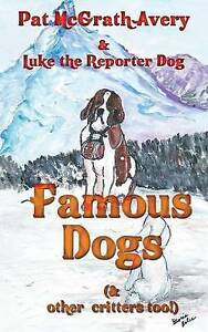 Famous Dogs Too by McGrath Avery, Pat -Paperback