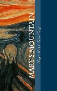 Mary's Mountain -Paperback