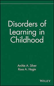 NEW Disorders of Learning in Childhood (Wiley Series in Child Mental Health)