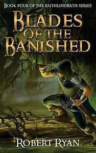 Blades of the Banished by Ryan, Robert -Paperback
