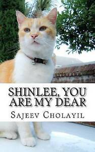 Shinlee, You Are My Dear by Cholayil, Sajeev -Paperback