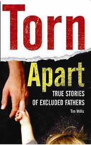 Torn-Apart-True-Stories-of-Excluded-Fathers-Tim-Willis-Book