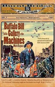 NEW Buffalo Bill in the Gallery of the Machines by Mark Rapacz