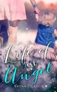 Life of an Angel by Miller, Cassie -Paperback