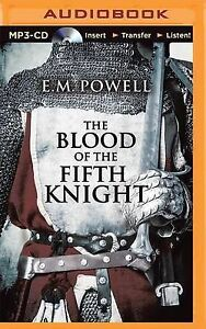 NEW The Blood of the Fifth Knight by E.M. Powell