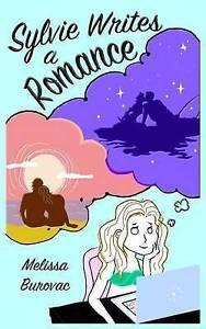 Sylvie Writes a Romance by Burovac, Melissa -Paperback