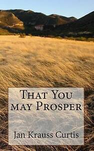 That You May Prosper by Curtis, Jan Krauss -Paperback