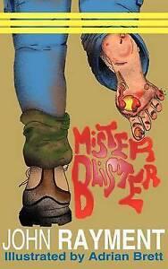 Very Good, Mister Blister, Rayment, John J, Book