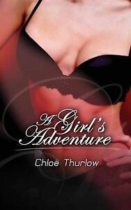 NEW A Girl's Adventure by Chloe Thurlow