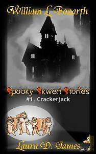 NEW Spooky Skwerl Stories: 1. Crackerjack by William L. Bozarth