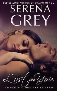 Lost in You by Grey, Serena -Paperback