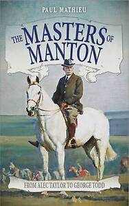 The Masters of Manton, Paul Mathieu