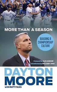 More Than a Season: Building a Championship Culture by Moore, Day 9781629371559