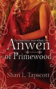 Anwen-of-Primewood-by-Tapscott-Shari-L-Paperback