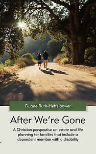 After We're Gone by Ruth-Heffelbower, Duane -Paperback