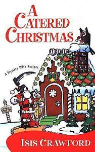 A-Catered-Christmas-by-Isis-Crawford-Paperback-softback-2006