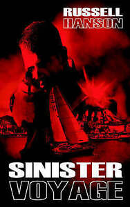 NEW Sinister Voyage by Russell Hanson