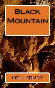 Black Mountain: Not Just Another Basketball Story by Drury, Del -Paperback