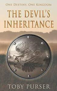 The Devil's Inheritance by by Purser, Toby -Paperback