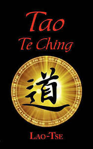 NEW The Book of Tao: Tao Te Ching - The Tao and Its Characteristics by Lao Tse