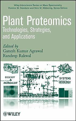 Plant Proteomics : Technologies, Strategies, And Applications