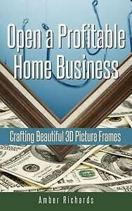 Open Profitable Home Business Crafting Beautiful 3D Picture Fra by Richards Ambe