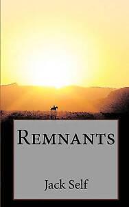 Remnants Self, Jack -Paperback