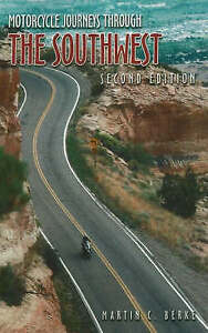 Motorcycle Journeys Through the Southwest (Motorcycle Journeys), Marty Berke, Ex