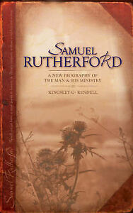 Samuel Rutherford, Kingsley G. Rendell