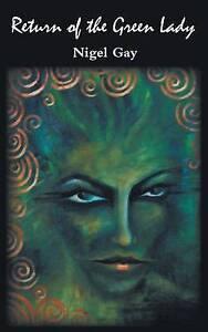 NEW Return of the Green Lady by Nigel Gay